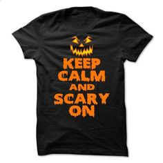 Keep Calm And Scary On Halloween T-Shirt - make your own t shirt #girl tee #victoria secret hoodie