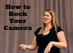 Rock Your Camera! #DSLR in manual tips.
