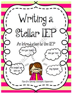Writing A Stellar IEP from Miss B's Special Education Classroom on TeachersNotebook.com -  (22 pages)  - How to Write a Stellar (& SpED Law Compliant) IEP!