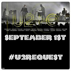 September 1st, 2015. Write the name of the song & use the hashtags #U2Request #U2 #U2ieTour in Twitter !