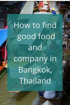 Adoration 4 Adventure's recommendations for finding good food and company in Bangkok, Thailand. How to enjoy home dining and local hosts around the world.