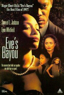 """Eve's Bayou"" (1997). The story is set in 1962 Louisiana bayou country.  It's told through the eyes of 10-year-old Eve, and is about about her family, including her philandering father. This movie has a lot of high drama and beautiful scenery."