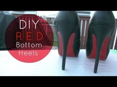 DIY Christian Louboutin Inspired Red Bottom Heels