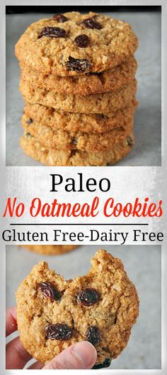 Paleo No Oatmeal Cookies- gluten free, grain free, dairy free and so delicious! Just as good as a traditional cookie.