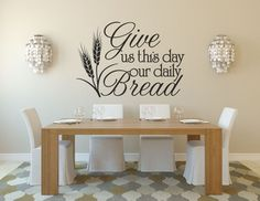 Items similar to Kitchen Decor Kitchen Wall Decals Wall Decal Give Us This Day Our Daily Bread Bible Verse Decal Vinyl Wall Decals Wall Decal Kitchen on Etsy quotes classroom quotes decals quotes decals kitchen quotes decals office Kitchen Wall Quotes, Kitchen Wall Decals, Kitchen Wall Colors, Wall Decor Stickers, Vinyl Wall Decals, Kitchen Decor, Kitchen Vinyl Sayings, Kitchen Ideas, Decorating Kitchen
