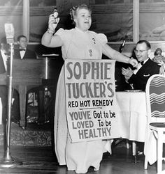 Sophie Tucker - The Last of the Red Hot Mamas