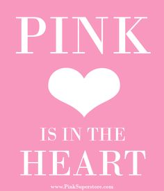 Pink Is....