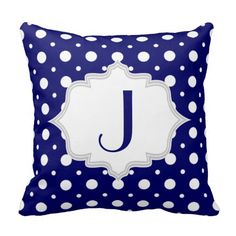 Navy blue, white polka dot pattern personalized throw pillow with monogram. Lots of colors available. #throwpinllow, #navyblue, #monogram, #polkadot See more designs here http://www.zazzle.com/patternpillow?rf=238228936251904937&CMPN=zBookmarklet