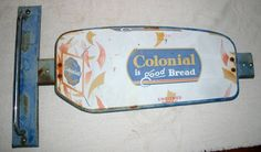 Colonial Bread Vintage Door Push (Old Antique Grocery Convenience Store Food Advertising Sign)