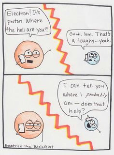 Funny pictures about Quantum Superposition Can Make Things Awkward. Oh, and cool pics about Quantum Superposition Can Make Things Awkward. Also, Quantum Superposition Can Make Things Awkward photos. Physics Jokes, Science Puns, Math Jokes, Science Comics, Science Cartoons, Science Experiments, Nerd Jokes, Nerd Humor, Lab Humor