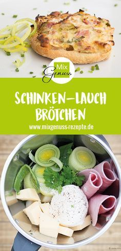 Schinken-Lauch-Brötchen – MixGenuss Blog