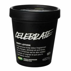lush celebrate body lotion. champagne scented..so i guess that means i need to own it.