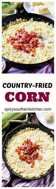 Corn Country-Fried Skillet Corn - a favorite southern side!Country-Fried Skillet Corn - a favorite southern side! Side Dish Recipes, Vegetable Recipes, Canned Corn Recipes, Fresh Corn Recipes, Vegetarian Recipes, Healthy Recipes, Corn Dishes, Skillet Corn, Skillet Bread