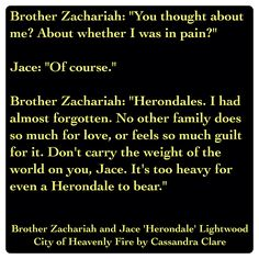 Brother Zachariah and Jace 'Herondale' Lightwood (City of Heavenly Fire by Cassandra Clare ~ The Mortal Instruments book 6) Quote