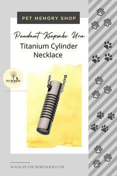 This titanium cylinder necklace has a striking design that is very comfortable to wear. It is beautifully crafted from highly durable titanium and made of non-magnetic and hypoallergenic material, which makes it ideal for everyday wear. Pet Memorial Jewelry, Keepsake Urns, Pet Loss, Pet Memorials, Pet Gifts, Black Velvet, Memories, Pets, Pendant