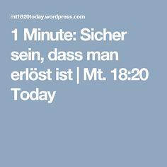 1 Minute: Sicher sein, dass man erlöst ist | Mt. 18:20 Today