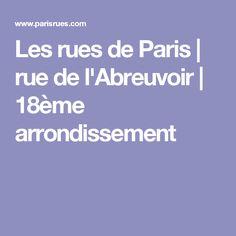 Les rues de Paris   rue de l'Abreuvoir   18ème arrondissement