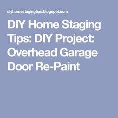 DIY Home Staging Tips: DIY Project: Overhead Garage Door Re-Paint