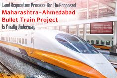 The process for land acquired for Mumbai to Ahmadabad bullet train is expected to be operational in Ahmedabad, Mumbai, Proposal, Bullet, India, Train, News, Projects, Log Projects