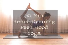 30 Min Heart Opening Feel Good Yoga with Candace. See this and more videos at 42Yogis.com.