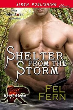 [Free eBook] Shelter from the Storm (Siren Publishing Classic ManLove) Author Fel Fern, Got Books, Books To Read, What To Read, Man In Love, Book Photography, Free Reading, Reading Online, Free Books, Nonfiction