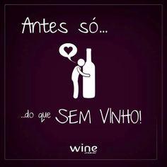 Vinho :)