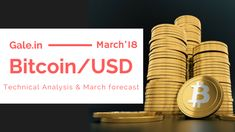 Bitcoin Technical Analysis & March Forecast 2018