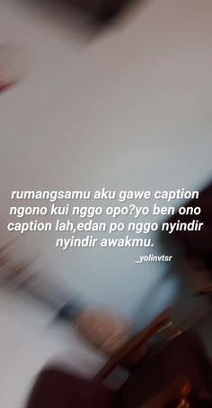 Quotes Rindu, Quotes Lucu, Quotes Galau, Tumblr Quotes, Text Quotes, Daily Quotes, Funny Quotes, Life Quotes, Study Motivation Quotes