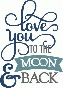 Silhouette Online Store - View Design #55224: kolette - love you to the moon back - layered phrase