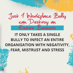 Stop Bullying, Anti Bullying, Workplace Bullying, Lost Money, Healthy Relationships, Stress, Management, Psychological Stress