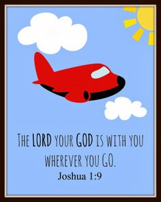 "FREE Printable: Joshua 1:9 Airplane ""The Lord is With You"" 8x10 or 11x14 Printable Wall Art. Perfect for Boy's Room!"