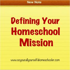 """Defining Your Homeschool Mission: It's More Than Your """"Why"""" :: Creating a homeschool mission statement can guide you as you decide how to homeschool your child. :: SoYouCallYourselfaHomeschooler.com"""