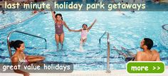 Last Minute Holiday Park Getaways