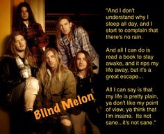 Blind Melon favorite song by them I Sleep All Day, Sleeping All Day, No Rain, How To Stay Awake, Dont Understand, Kinds Of Music, Music Bands, Song Lyrics, Blind
