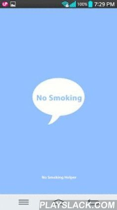 """No Smoking Helper  Android App - playslack.com , """"No Smoking Helper""""We made this application including functions useful for non-smoking, based on our experience with smoking, right now we've quit smoking.This application has simple functions not complicated explanation and pictures.The first step for successful no smoking is resolution to quit right away.We hope this application will help your resolution.** Functions **Notification message - This app motivate you to quit by receiving…"""