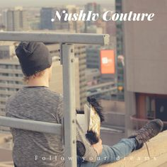 NushIv Couture At Sunrise...Just Follow Your Dreams! nushivcouture.com