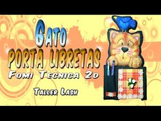 Gato porta libreta (fomi 2d) Taller Lash - YouTube