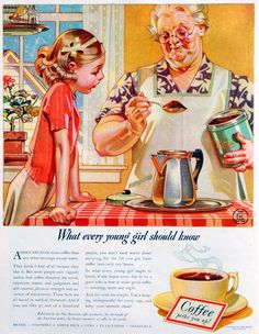 Life magazine Illustrated by J. Leyendecker - This is NOT Norman Rockwell Painting Retro Ads, Vintage Advertisements, Vintage Ads, Vintage Prints, Vintage Posters, Coffee Art, I Love Coffee, Coffee Drawing, Coffee Painting