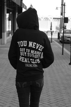 """You never got to heaven but you got real close"". It's from You Me At Six's merch line, but I can't find it! Only saw it at a show of theirs when they came to the USA. :("