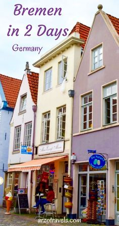 Things to see and do in Bremen in 2 days, Germany.