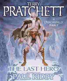 The Last Hero: A Discworld Fable (Discworld, #27)