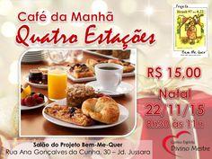 Café da Manhã Quatro Estações - Projeto Bem-Me-Quer, SJC-SP - http://www.agendaespiritabrasil.com.br/2015/11/20/cafe-da-manha-quatro-estacoes-projeto-bem-me-quer-sjc-sp/