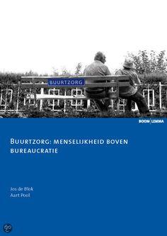 Buurtzorg: menselijkheid boven bureaucratie