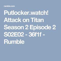 Putlocker.watch! Attack on Titan Season 2 Episode 2 S02E02  - 36f1f - Rumble
