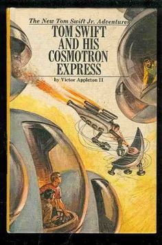 Tom Swift and his cosmotron express (His The new Tom Swift, Jr., adventures, 32) by Victor Appleton