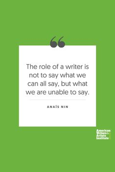 """The role of a writer is not to say what we can all say, but what we are unable to say."" - Anais Nin     Get your creative juices flowing w/ AWAI writing prompts. Get writing prompts, copywriting training, freelance writing support, and more at awai.com! #awai #writerslife #freelancewriting #copywriting #writing Writing Skills, Writing Prompts, Anais Nin Quotes, Creative Writing Inspiration, Freelance Writing Jobs, Writing Assignments, New Career, Writing Quotes, Copywriting"