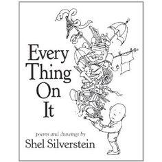 "shel silverstein ""everything on it"""