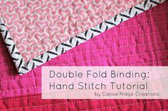 Double Fold Binding: Hand Stitch Tutorial by canoeridgecreations, via Flickr