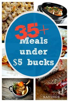 Eating good and healthy meals shouldn't have to break your pocket book! Here's over 35 meals that cost under $5 bucks that are easy to make and budget friendly!  Click through to see this great, money saving list!! A Mitten Full of Savings