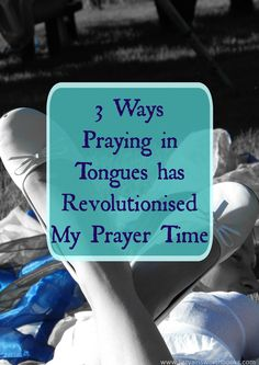 Why Praying in Tongues is for Mamas Today Today I want to share with you…